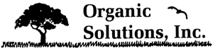ORGANIC SOLUTIONS INC:: Pesticide-free garden solutions. Organic Lawn Care and Organic Tree and Shrub Care. All natural. People and Pet Safe. CALL 516.883.0340 for more information.